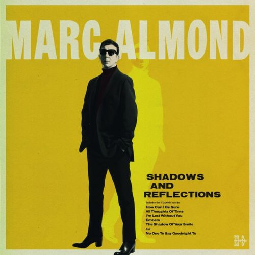 Marc Almond: Shadows & Reflections: Deluxe Casebound