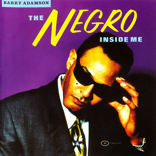 Barry Adamson: The Negro Inside Me