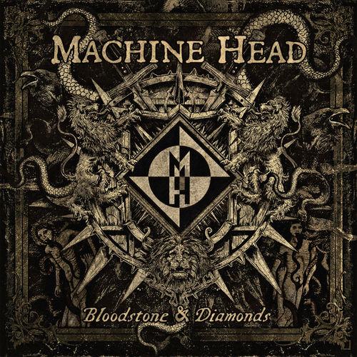 Machine Head: Bloodstone And Diamonds: Gatefold Sleeve