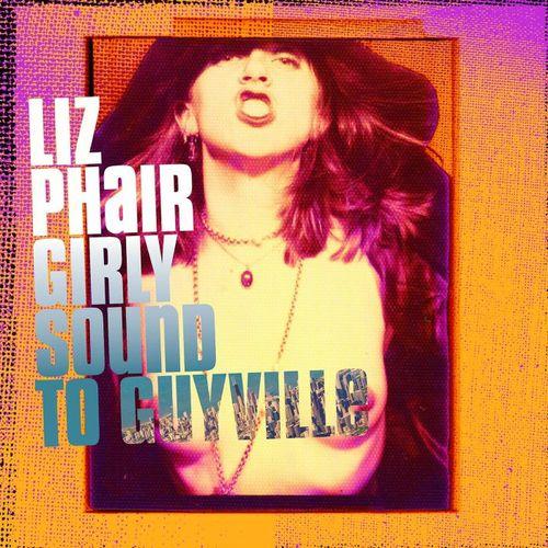Liz Phair: Girly-Sound To Guyville: The 25th Anniversary
