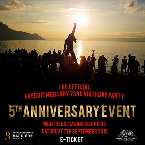 Freddie For A Day: The Official Freddie Mercury 73rd Birthday Party - 5th Anniversary Event @ The Casino, Montreux, Switzerland - 07/09/2019 E-Ticket