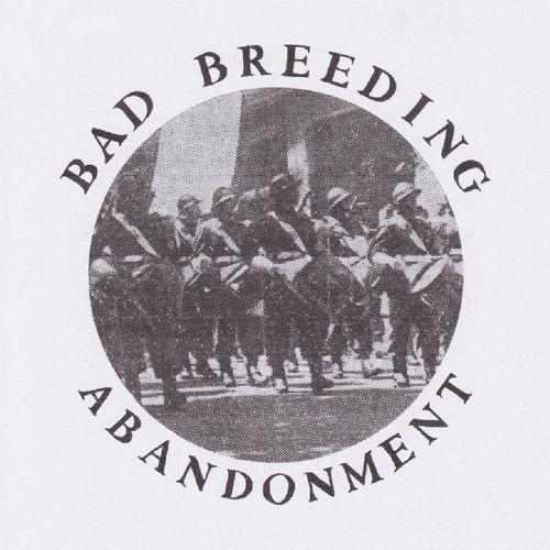 Bad Breeding: Abandonment