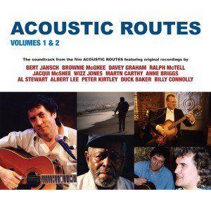 Bert Jansch & Friends: Acoustic Routes