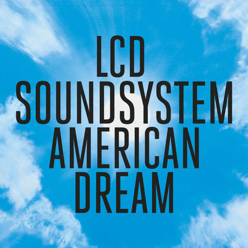 LCD Soundsystem: American Dream