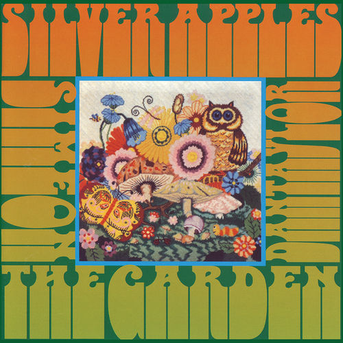 Silver Apples: The Garden