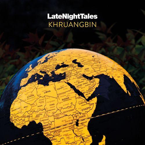 Khruangbin: Late Night Tales - Khruangbin