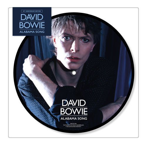 David Bowie: Alabama Song: Limited 40th Anniversary Edition Picture Disc
