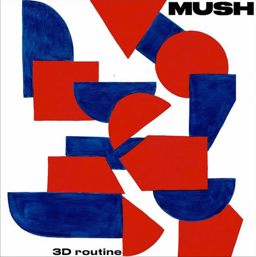 Mush: 3D Routine
