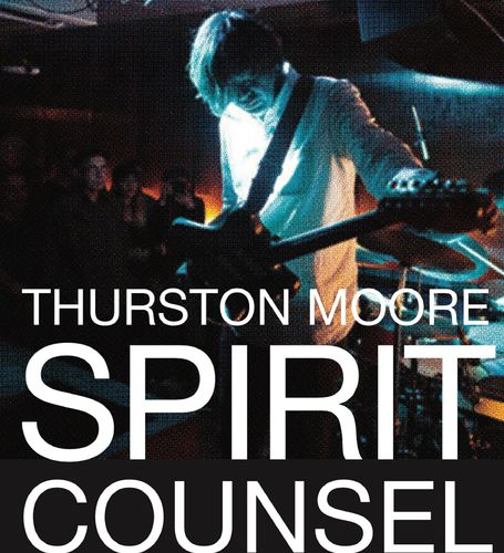 Thurston Moore: Spirit Counsel: Triple CD Box Set + 20-Page Book