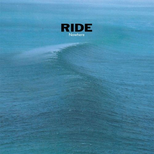 Ride: Nowhere (25th Anniversary Edition): Exclusive Numbered Edition