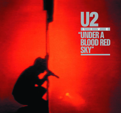 U2: Under A Blood Red Sky (Deluxe Edition) (2CD)