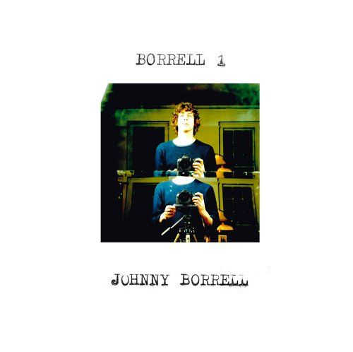 Johnny Borrell: Borrell 1