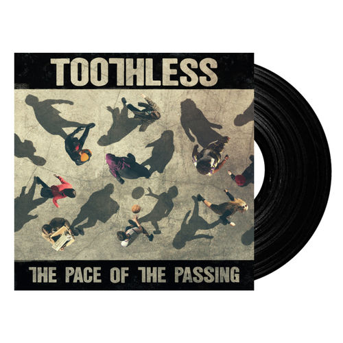 Toothless: The Pace of the Passing (Vinyl)