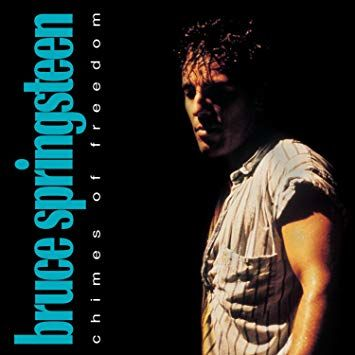 Bruce Springsteen: Chimes of Freedom