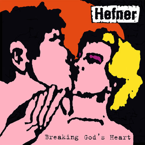 Hefner: Breaking God's Heart