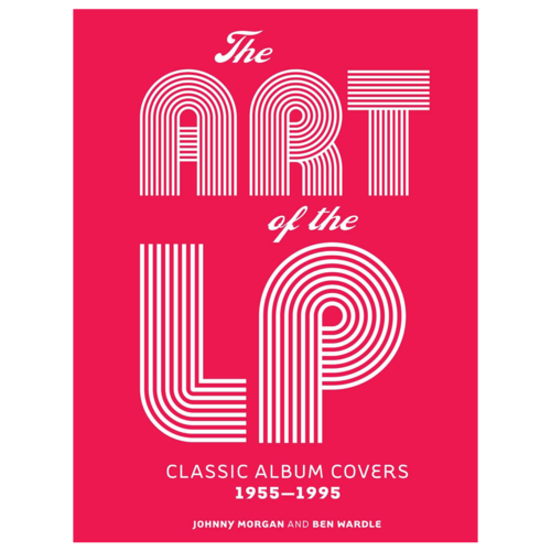 Various: The Art of the LP: Classic Album Covers 1955-1995
