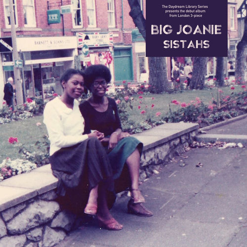 Big Joanie: Sistahs: Limited Edition Transparent Purple Vinyl