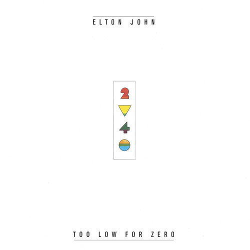 Elton John: Too Low For Zero