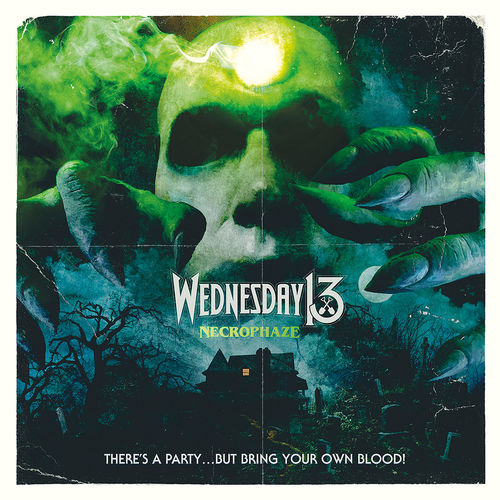 Wednesday 13: Necrophaze