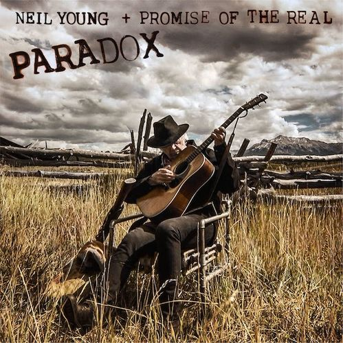 Neil Young + Promise of the Real: Paradox