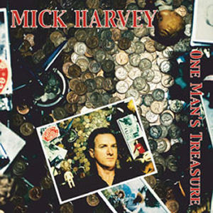 Mick Harvey: One Mans Treasure