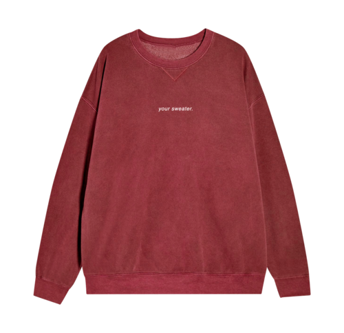 Conan Gray: YOUR SWEATER MAROON CREWNECK