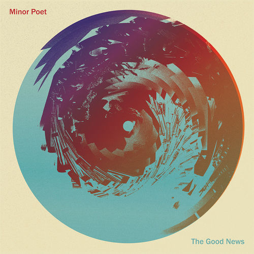 Minor Poet: The Good News
