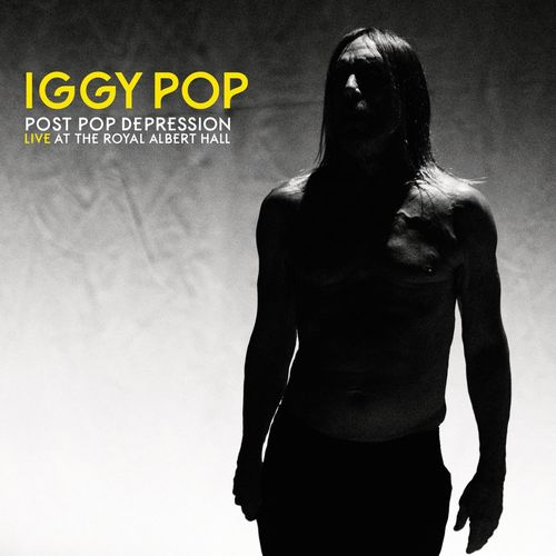 Iggy Pop: Post Pop Depression: Live At The Royal Albert Hall (Deluxe)