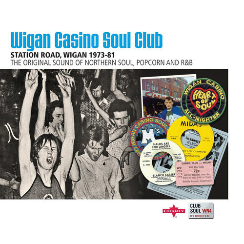 Club Soul: Wigan Casino Soul Club