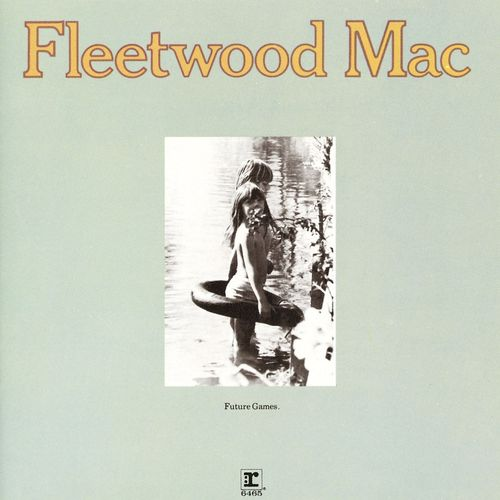Fleetwood Mac: Future Games