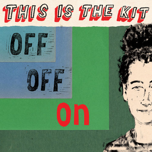 This Is The Kit: Off Off On: CD