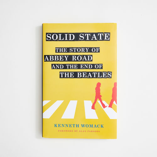 Abbey Road Studios: Solid State - Kenneth Womack