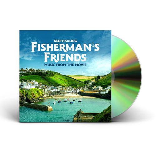 Fisherman's Friends: Keep Hauling: Fisherman's Friends: (Music From The Movie)