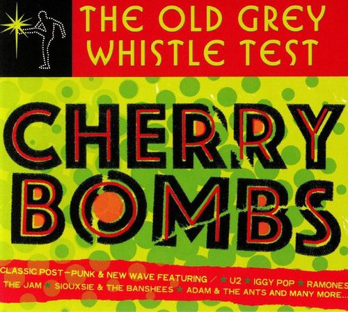 Various Artists: Old Grey Whistle Test: Cherry Bombs