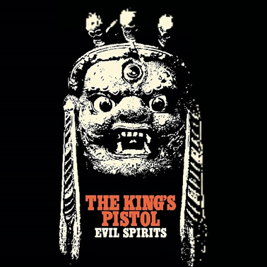 The Kings Pistol: Evil Spirits