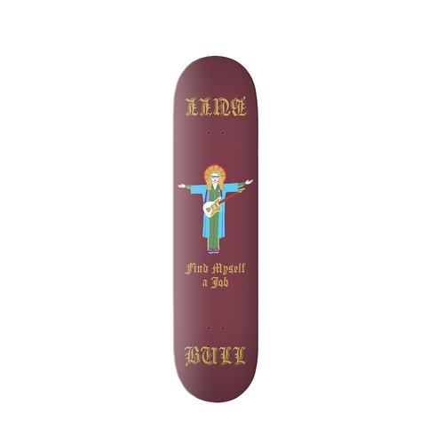 Bull: Find Myself A Job' Skateboard Deck