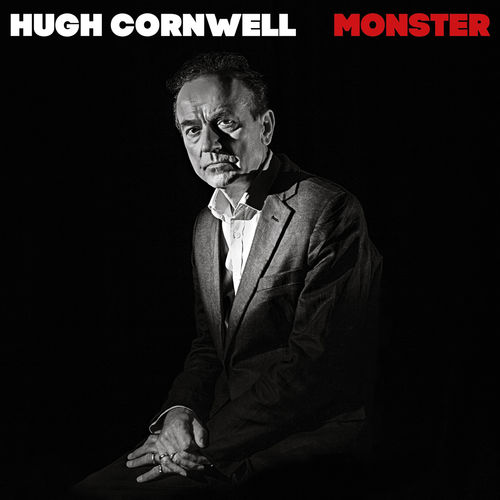 Hugh Cornwell: Monster
