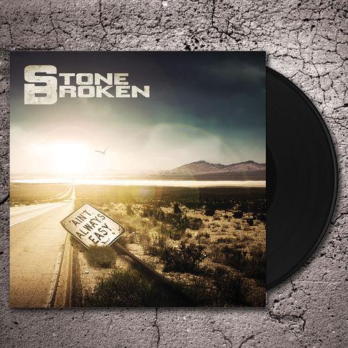 Stone Broken: Ain't Always Easy