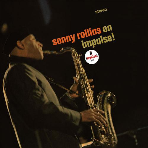 Sonny Rollins: Sonny Rollins - On Impulse!