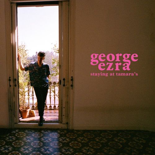 George Ezra: Staying at Tamara's