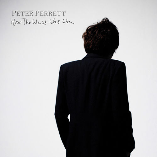 Peter Perrett: How The West Was Won