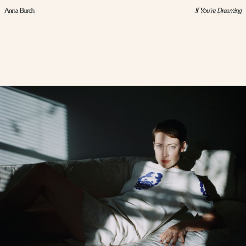 Anna Burch: If You're Dreaming