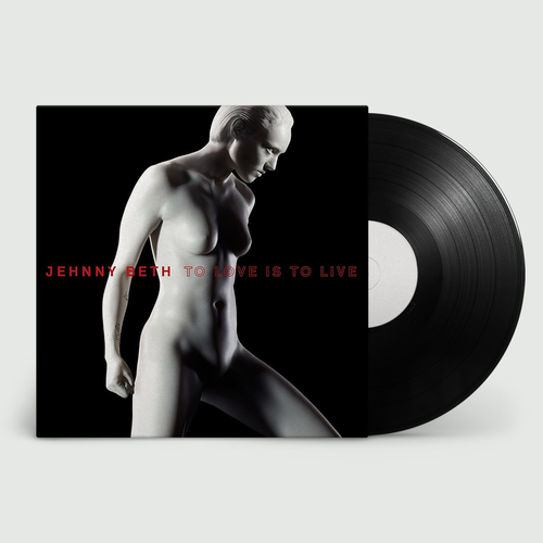 Jehnny Beth: TO LOVE IS TO LIVE: Exclusive Signed Vinyl