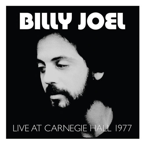 Billy Joel: Live At Carnegie Hall 1977 [RSD 2019]