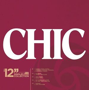"Chic: 12"" Singles Collection"