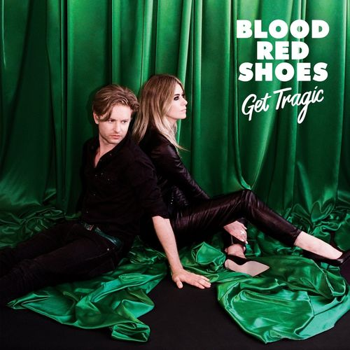 Blood Red Shoes: Get Tragic: Signed CD