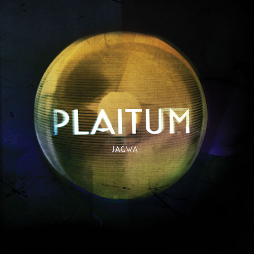 Plaitum: Jagwa EP