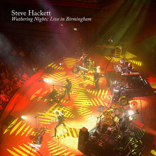 Steve Hackett: Wuthering Nights: Live in Birmingham