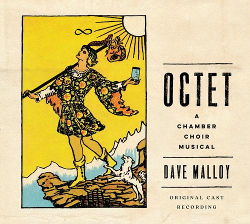 Dave Malloy: Octet (Original Cast Recording)