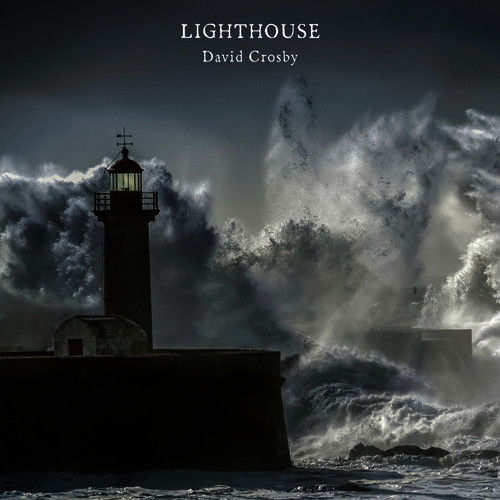 David Crosby: Lighthouse